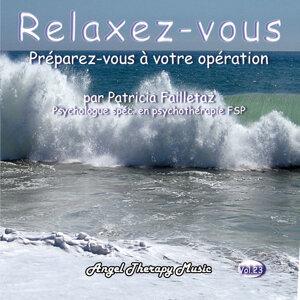 Relaxation Vol. 23: Préparez-vous à votre opération
