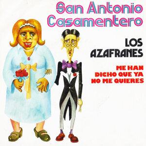 San Antonio Casamentero / Me Han Dicho Que Ya No Me Quieres - Single