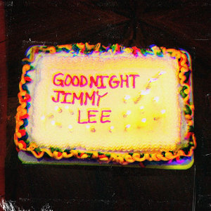 Goodnight Jimmy Lee - Single