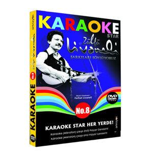 Karaoke Star 8 -  Zülfü Livaneli Şarkıları Söylüyoruz