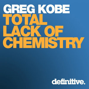Total Lack of Chemistry EP