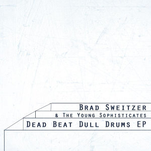 Dead Beat Dull Drums
