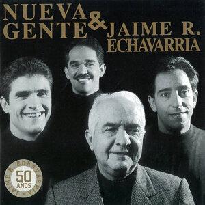 Nueva Gente y Jaime R Echavarria 50 Anos
