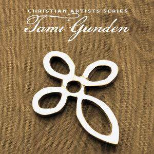 Christian Artists Series: Tami Gunden
