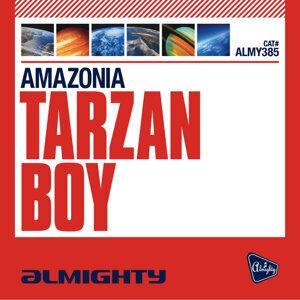 Almighty Presents: Tarzan Boy