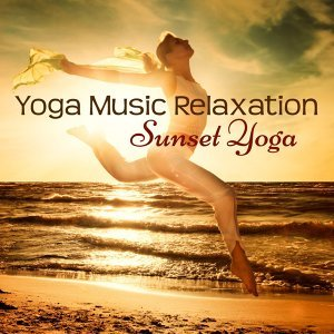 Yoga Music Relaxation – Sunset Yoga Mood Music Soothing Sounds