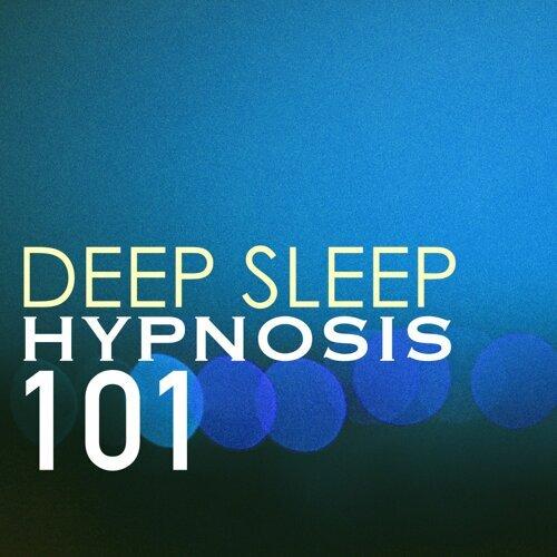 Deep Sleep Hypnosis - Deep Sleep Hypnosis 101 - Relaxing