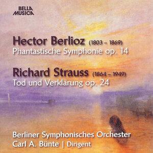 Hector Berlioz: Phantastische Symphonie, Op. 14 - Richard Strauss: Tod und Verklärung, Op. 24