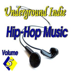 Underground Indie Hip Hop, Vol. 5 (Special Edition)
