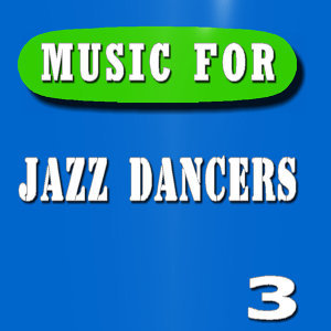 Music for Jazz Dancers, Vol. 3