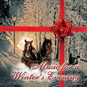 Classical Moods: Music for a Winter's Eve (Tchaikovsky and More)