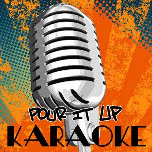 Pour It Up (Tribute to Rihanna) [Karaoke Version]