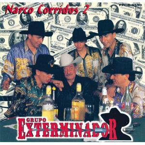 Narco Corridos - Vol. 2