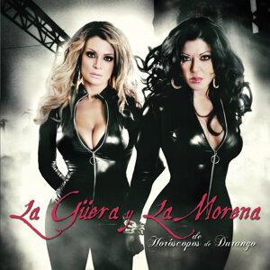 La Güera Y La Morena