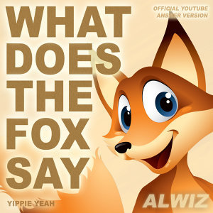 What Does the Fox Say [Yippie Yeah] - Official YouTube Answer Version