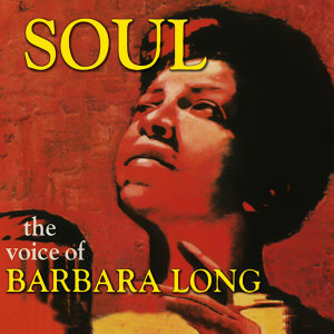 Soul - The Voice of Barbara Long