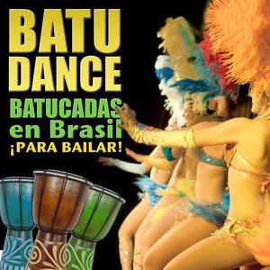 Batudance. Batucadas en Brasil para Bailar