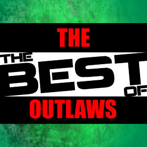 The Best of the Outlaws