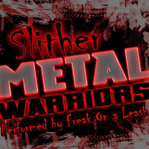 Slither: Metal Warriors