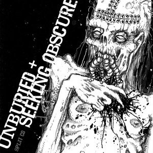 Unburied / Seeking Obscure