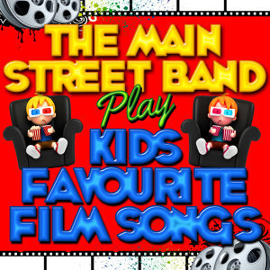 The Main Street Band Play Kids Favourite Film Songs