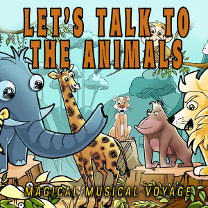 Let's Talk to the Animals