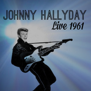 Johnny Halliday Live 1961