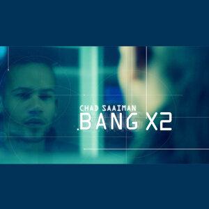 Bang X2