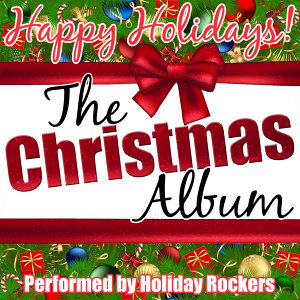 Happy Holidays! The Christmas Album
