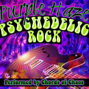 Purple Haze: Psychedelic Rock