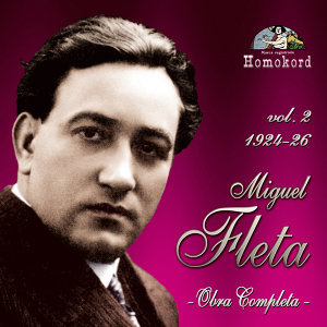 Miguel Fleta: Obra completa, Vol. 2 (1924/26)
