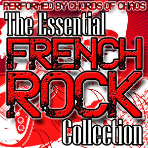 The Essential French Rock Collection