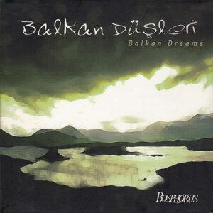 Balkan Düşleri