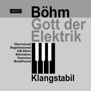 BöHm Gott Der Elektrik