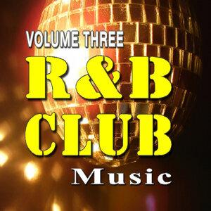 R&B Club Music Vol. Three