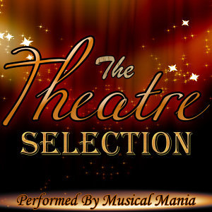 The Theatre Selection