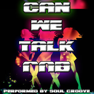 Can We Talk: R&B