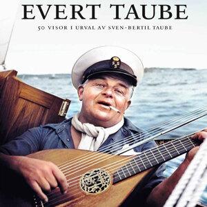 Evert Taube - 50 visor i urval av Sven-Bertil Taube - Part 1
