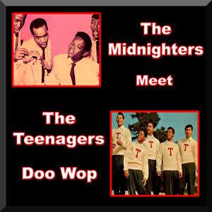 The Midnighters Meet the Teenagers Doo Wop
