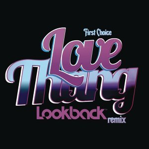 Love Thang - Lookback Remix