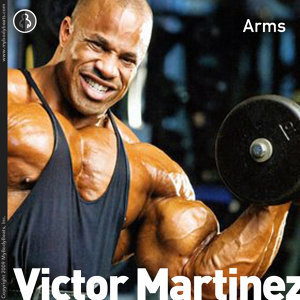 Arms With Victor Martinez