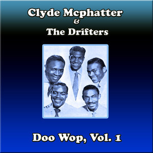 Clyde Mcphatter & The Drifters Doo Wop, Vol. 1