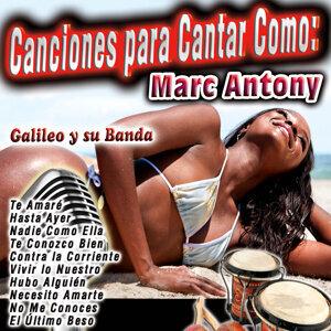 Canciones para Cantar Como: Marc Antony