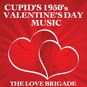 Cupid's 1950's Valentine's Day Music