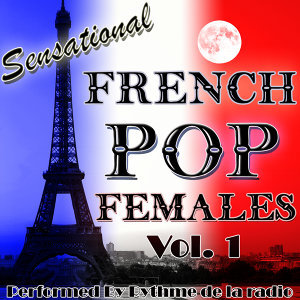 Sensational French Pop Females Vol. 1