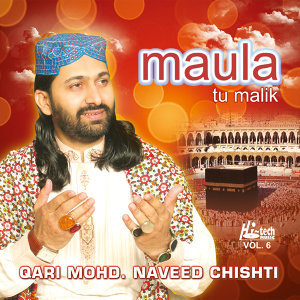 Maula Tu Malik Vol. 6 - Islamic Naats