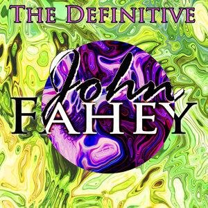 The Definitive John Fahey