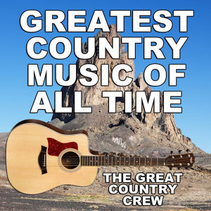 Greatest Country Music of All Time