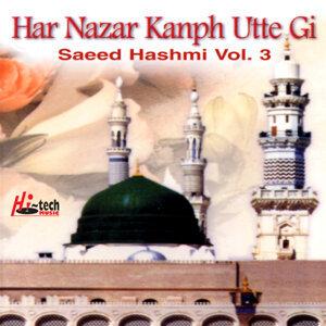 Har Nazar Kanph Utte Gi Vol. 3 - Islamic Naats