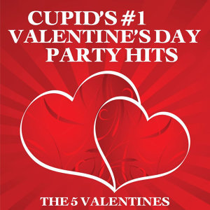 Cupid's #1 Valentine's Day Party Hits
